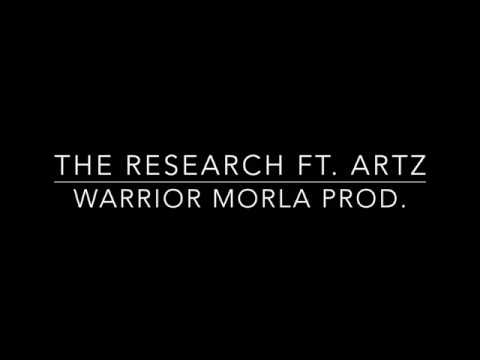 Warrior Morla - The Research ft. Artz Cut II