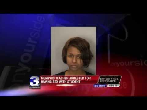 Memphis Teacher Gets Arrested FOR HAVING AN AFFAIR WITH A STUDENT!!!!