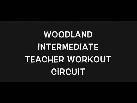 Woodland Intermediate Teacher Workout Circuit!