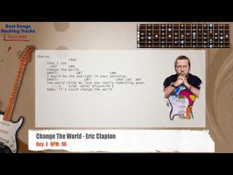 Change The World - Eric Clapton Guitar Backing Track with chords and lyrics
