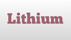 Lithium meaning and pronunciation