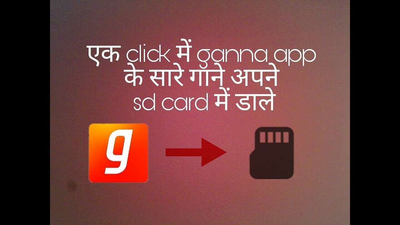 how to download gaana songs in sd card || Ganna+ hack