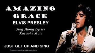 Elvis Presley Amazing Grace Sing Along Lyrics
