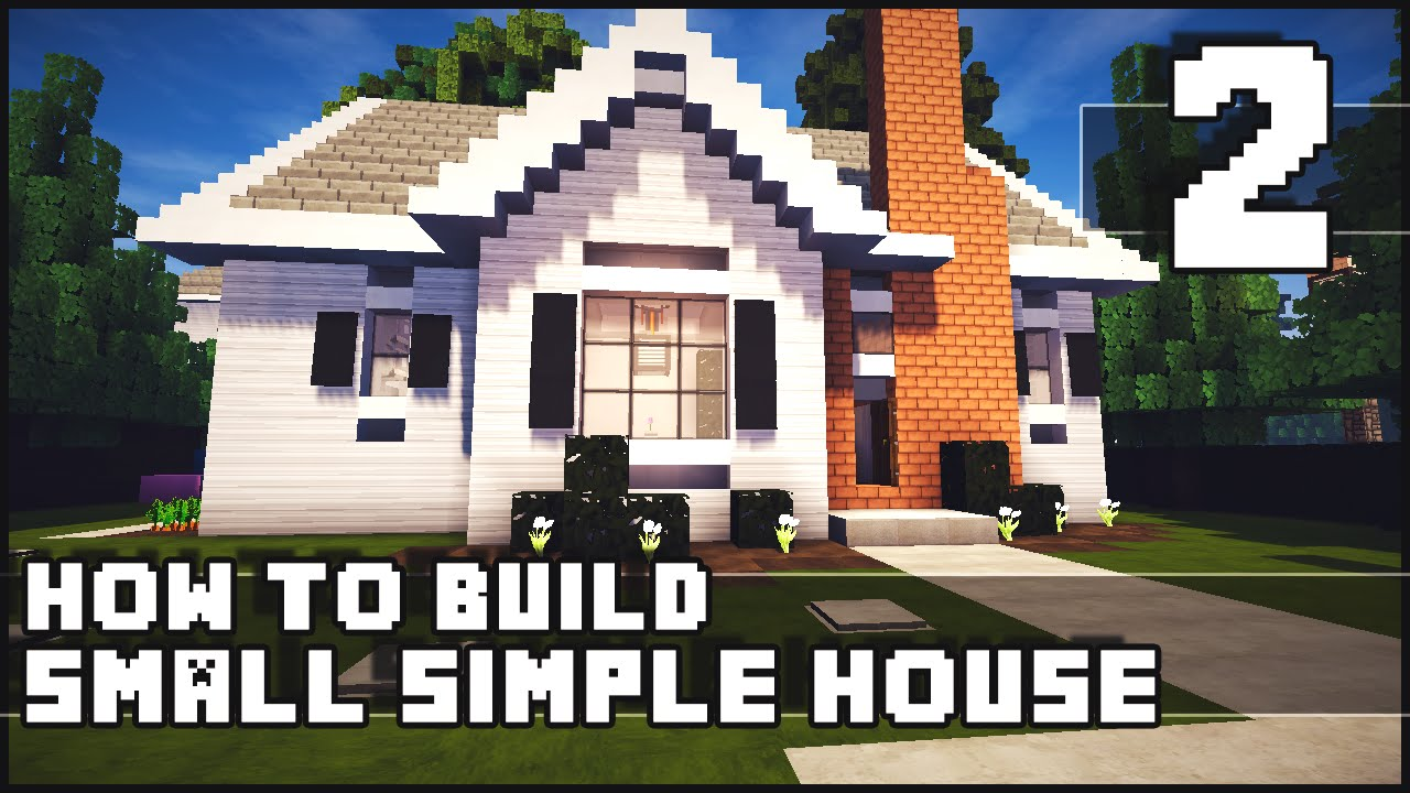 Minecraft House How to Build Simple Small House Part 2 YouTube