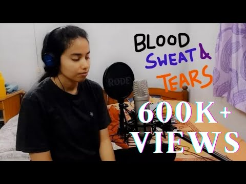 Indian girl sings Blood Sweat and Tears by BTS (Korean Version)