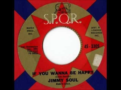 Jimmy Soul - If You Wanna Be Happy