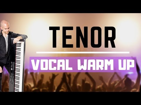 Tenor Vocal Warm Up - 8 Singing Exercises For Tenors