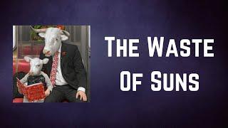 Moby - The Waste Of Suns (Lyrics)