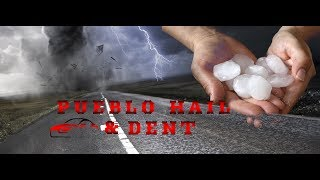 Pueblo Hail and Dent Repair, Pueblo Colorado.  Auto Hail Repair
