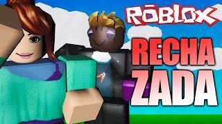 I REJECT A BOY AND HUYE OF ME Roblox (Spanish)