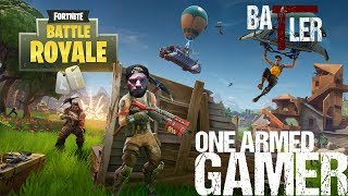 OneArmedGamer | Fortnite BR (PS4) | Get the popcorn, this could be a long one...