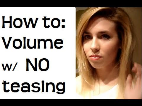 How To Add Volume To Hair Without Teasing Hair Tutorial Youtube