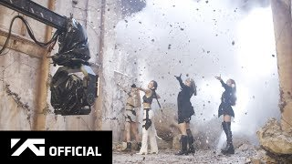 BLACKPINK Kill This Love M V MAKING FILM