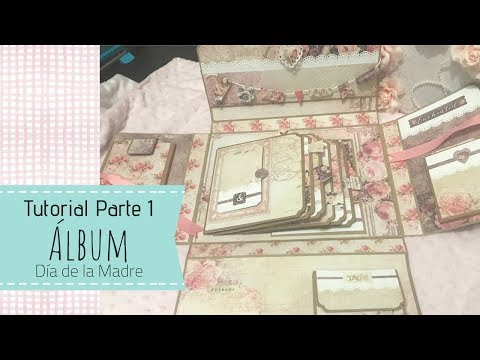 Scrapbooking Tutorial Special Mother's Day Part I