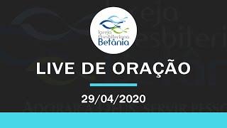 Live de Oração - 29/04/2020