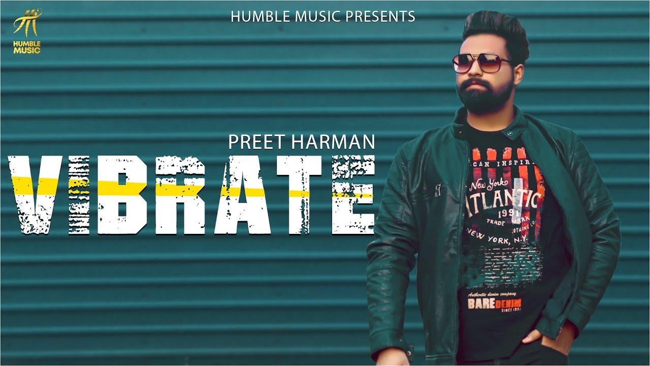 VIBRATE ( Lyrical Video ) Preet Harman | Babbu | Money On The Beat | Anmol Kwatra | HumbleMusic2020|