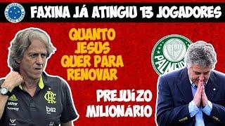 JESUS QUER SALÁRIO DE TIME TOP DA EUROPA I CRUZEIRO JÁ DESPACHOU 13 ATLETAS I PREJUÍZO DE P.NOBRE