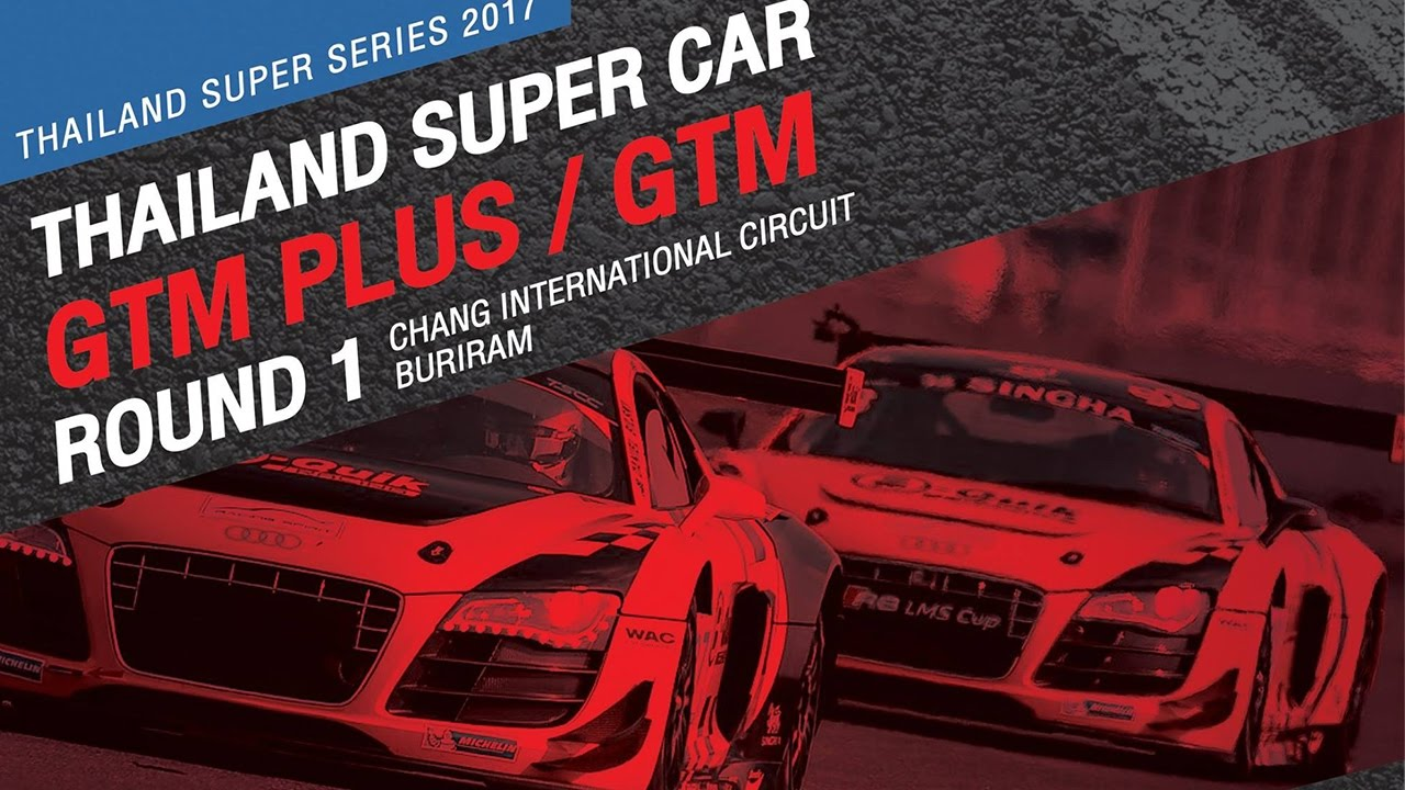 TH Super Car GTM Plus Rd.1 | Chang International Circuit , Buriram