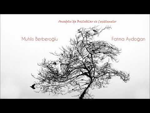 Muhlis Berberoğlu & Fatma Aydoğan - İlk...