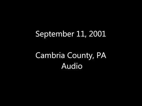 September 11, 2001: Cambria/Somerset Co. Audio