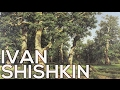 Ivan Shishkin: A collection of 352 paintings (HD)