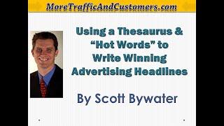 Writing Advertising Headlines | Using Thesaurus and Hot Words