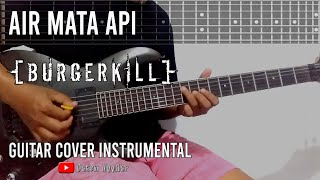 Download Burgerkill - Air Mata Api (Guitar Cover) Tab Version