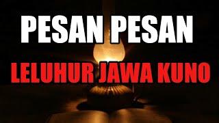Download Lagu Makna Terdalam Pesan Leluhur JAWA KUNO mp3