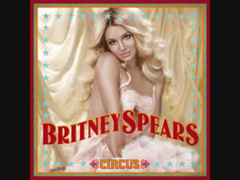 Britney Spears - Circus + Download Link