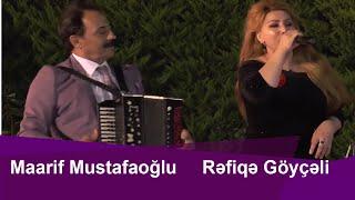 Rəfiqə Göyçəli və Maarif Mustafaoğlundan super seçmə   musiqilər