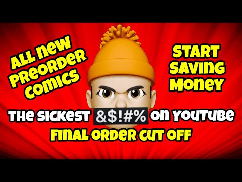 Preorder Comics To Buy Now FOC Final Order Cut Off Show September 20th