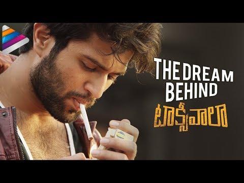 the-dream-behind-taxiwaala-|-vijay-deverakonda-|-priyanka-jawalkar-|-malavika-|-telugu-filmnagar