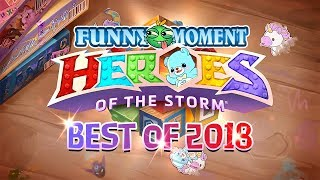 【Heroes of the Storm】Funny moment - Best of 2018 ➤
