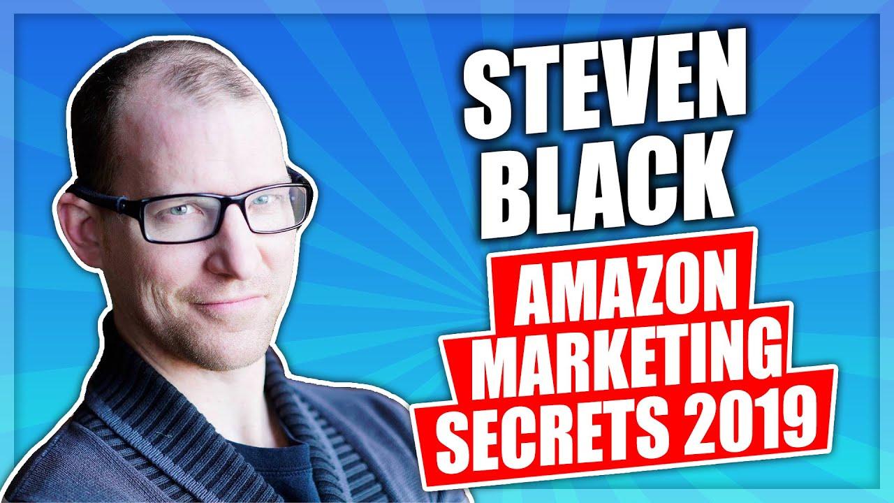 Steven Black - Amazon Marketing Secrets 2019 - Unstoppable FBA's Amazon External Traffic Master