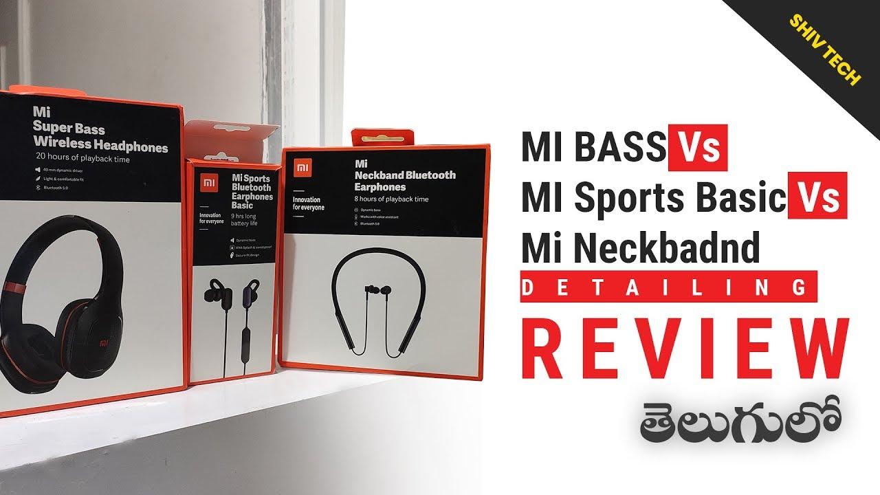 Mi Neckband Vs Mi Sports Basic Vs Mi Bass Bluetooth Earphones Full Review Telugu Youtube