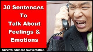Survival Chinese - 30 Sentences To Talk About Feelings And Emotions - Beginner Chinese