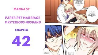 Paper Pet Marriage Mysterious Husband Chapter 42-I Want To Sleep You