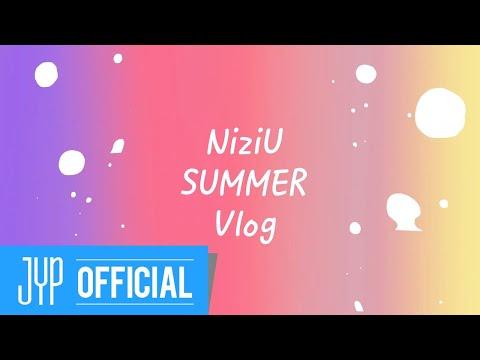 [NiziU LOG] #1 SUMMER Vlog