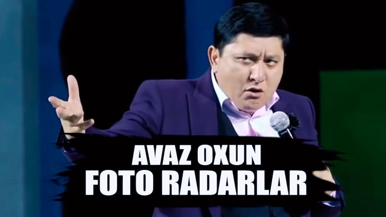 Avaz Oxun - Foto radarlar ko'paydi | Аваз Охун - Фото радарлар купайди