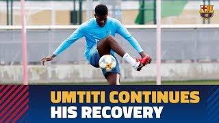 Samuel Umtiti continues to recover at Ciutat Esportiva