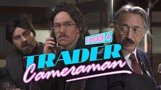 Trader Cameraman #4