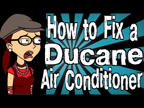 How to Fix a Ducane Air Conditioner