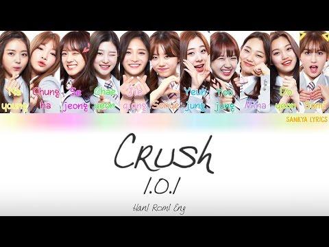 I.O.I (아이오아이) [Produce 101] - Crush (Color Coded) (ENG/ROM/HAN) Lyrics