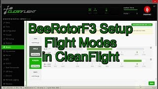 BeeRotor FC Airplane Setup with Cleanflight Part 6.0 (Flight Modes Setup)