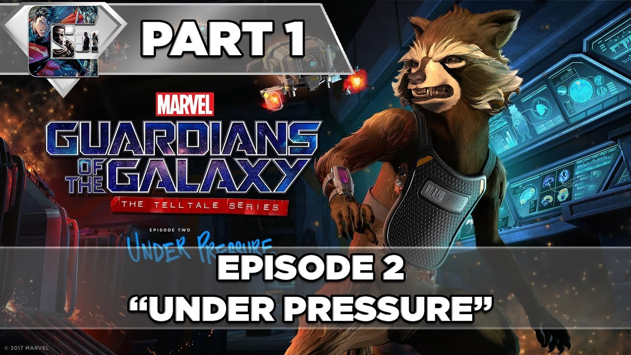 Marvel's Guardians of the Galaxy: Telltale - Episode 2