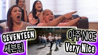 [kpop reaction] seventeen 세븐틴 -- very nice 아주 nice