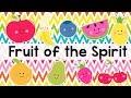 Fruit of the Spirit Song for Kids