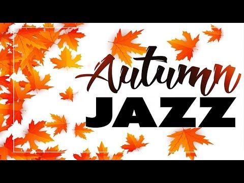 Sweet September JAZZ - Warn JAZZ and Sweet Bossa Nova For Work and Study