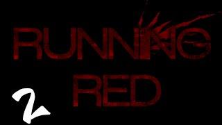 Running Red | Bölüm 2 | Daha çok görev