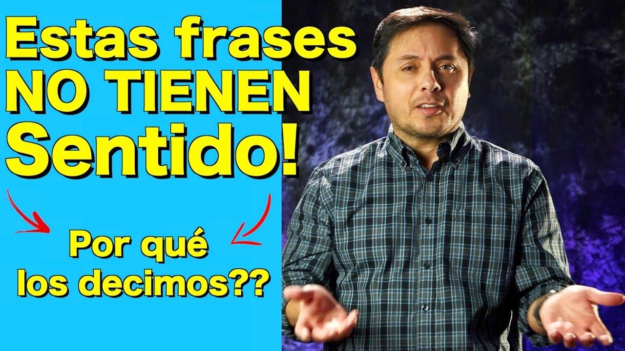Inglés que nunca tendría SENTIDO en español!! Pero a si se dice